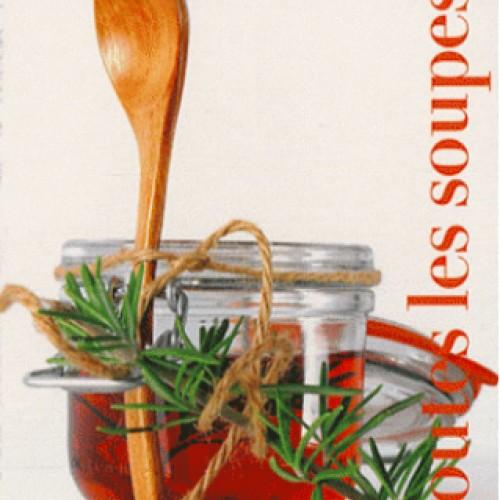 Les cartes de cuisine de marc veyrat 4 toutes les soupes - Marc veyrat ustensiles de cuisine ...
